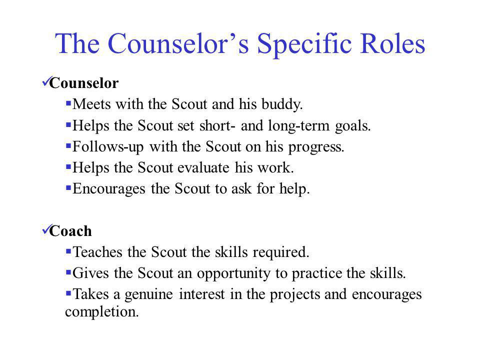 The Counselor's Specific Roles