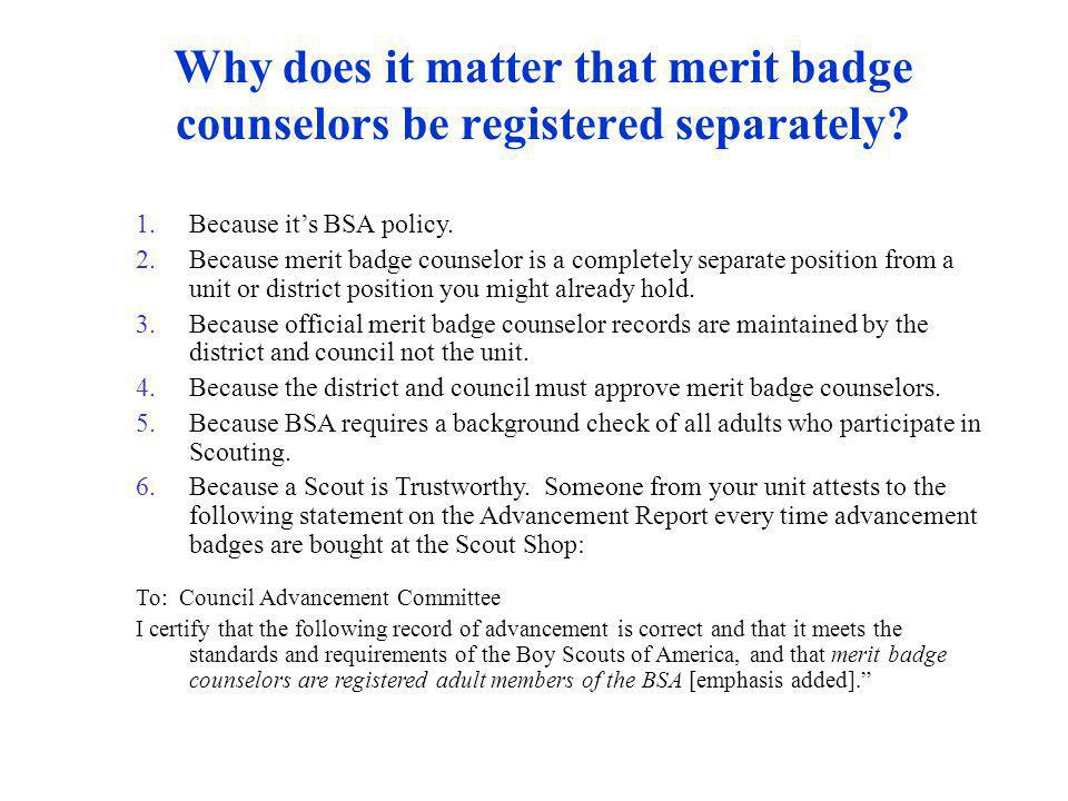 Why does it matter that merit badge counselors be registered separately