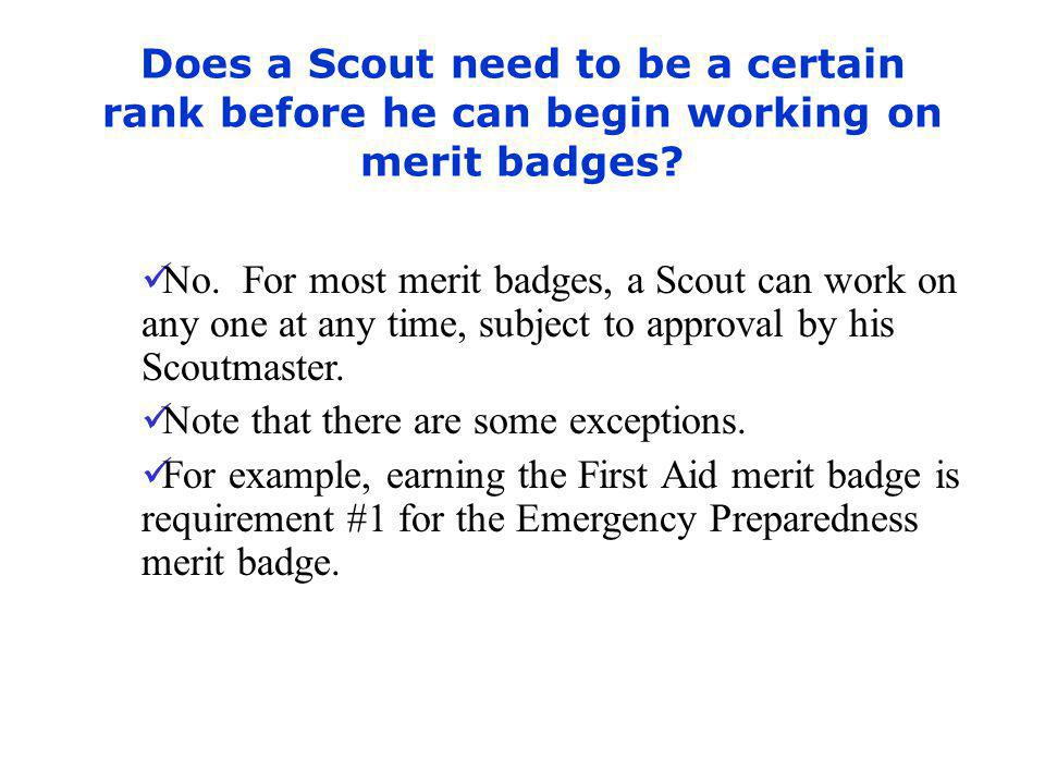 Does a Scout need to be a certain rank before he can begin working on merit badges