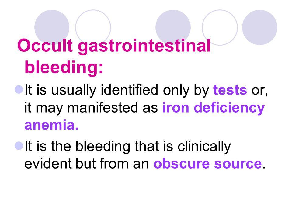 Occult gastrointestinal bleeding: