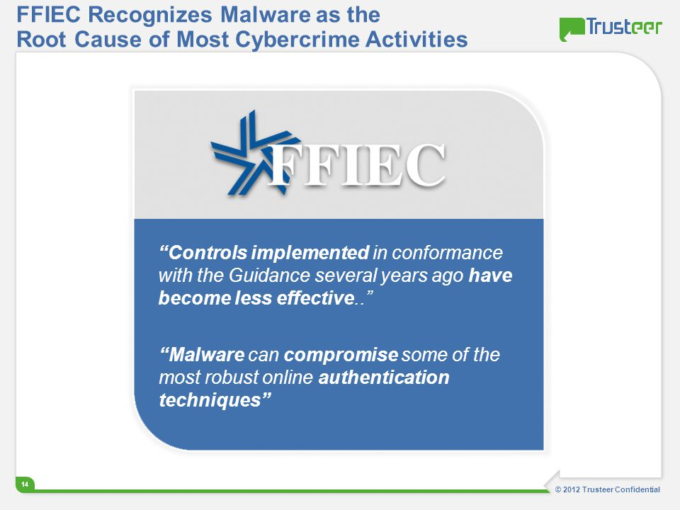 FFIEC Recognizes Malware as the Root Cause of Most Cybercrime Activities