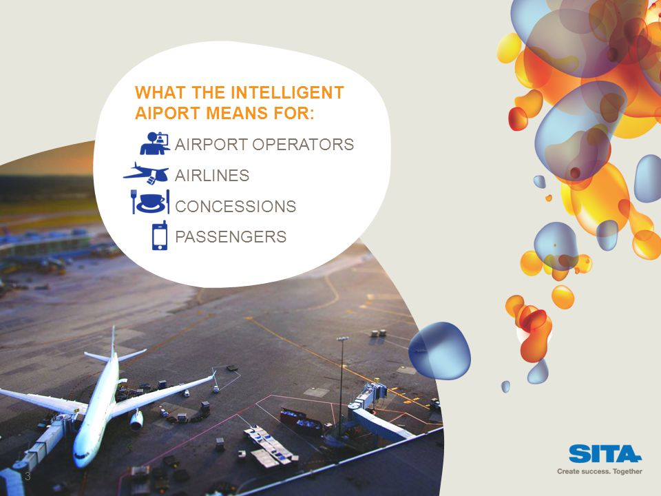 WHAT THE INTELLIGENT AIPORT MEANS FOR: