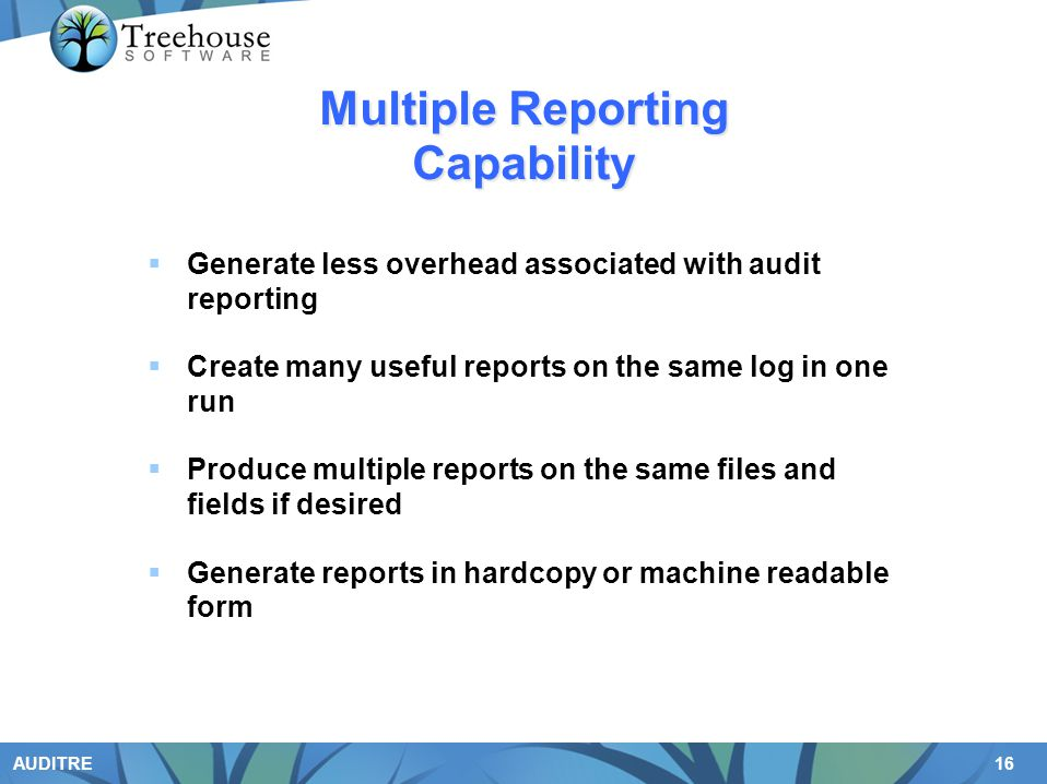 Multiple Reporting Capability