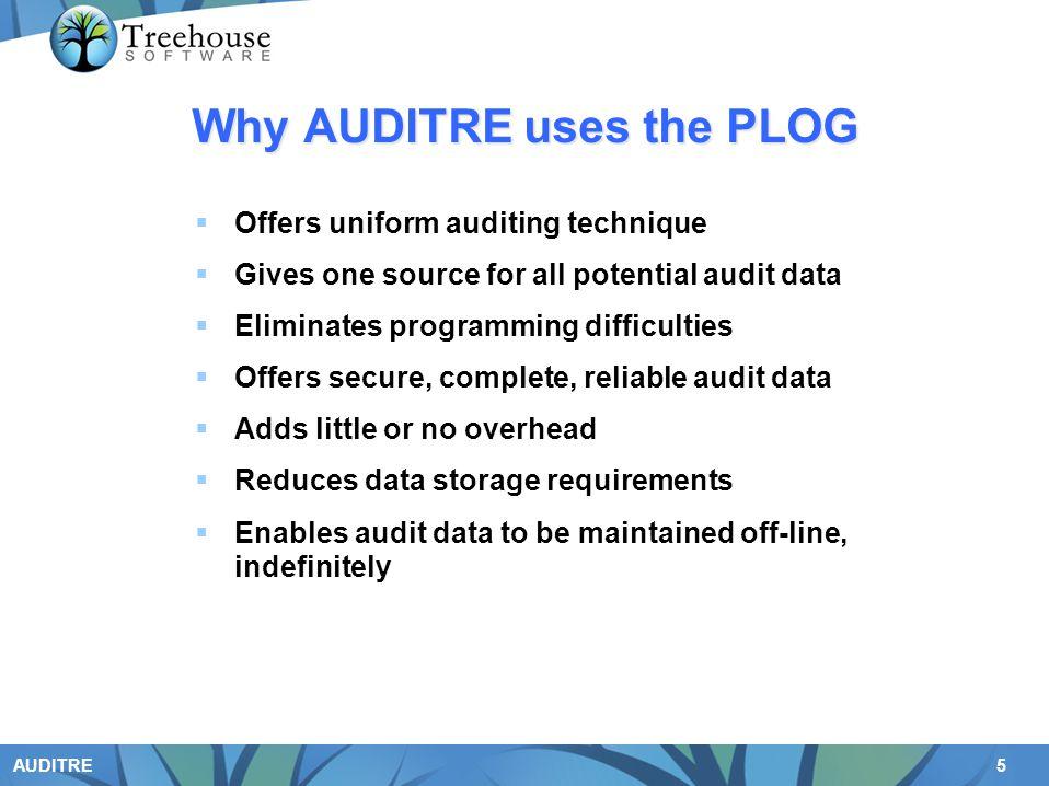 Why AUDITRE uses the PLOG