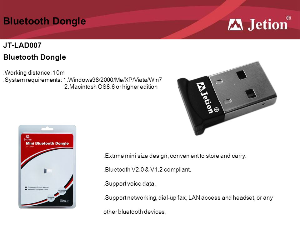 Bluetooth Dongle JT-LAD007 Bluetooth Dongle .Working distance: 10m