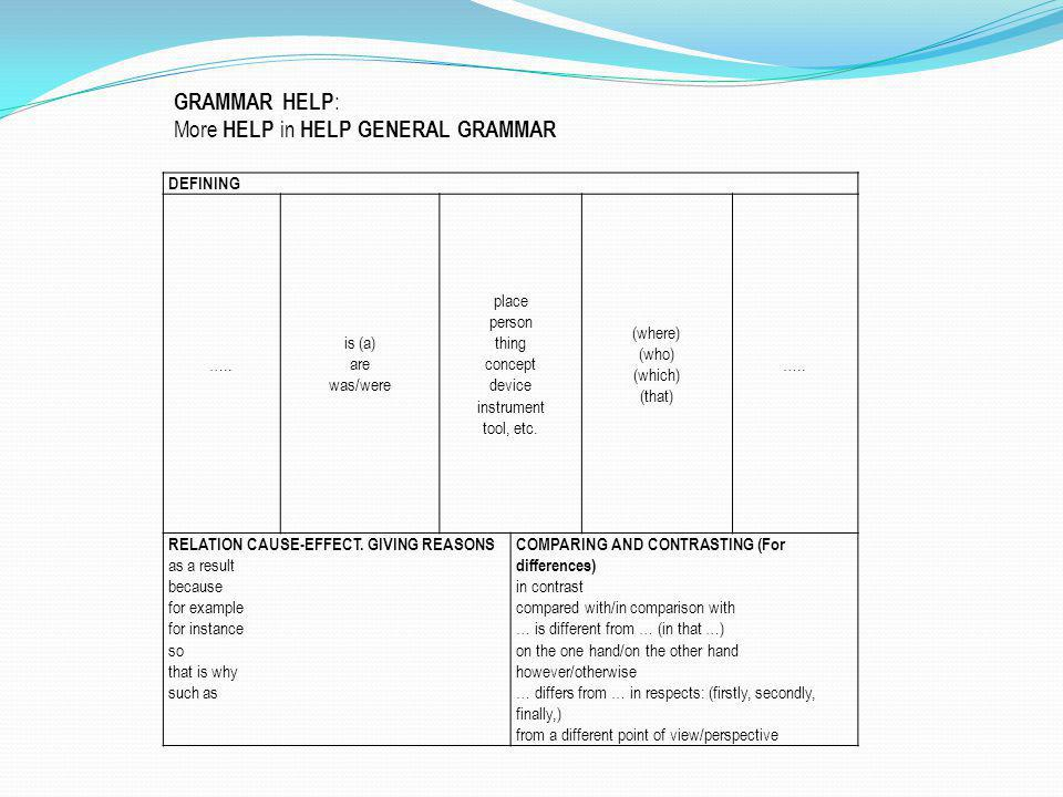 More HELP in HELP GENERAL GRAMMAR