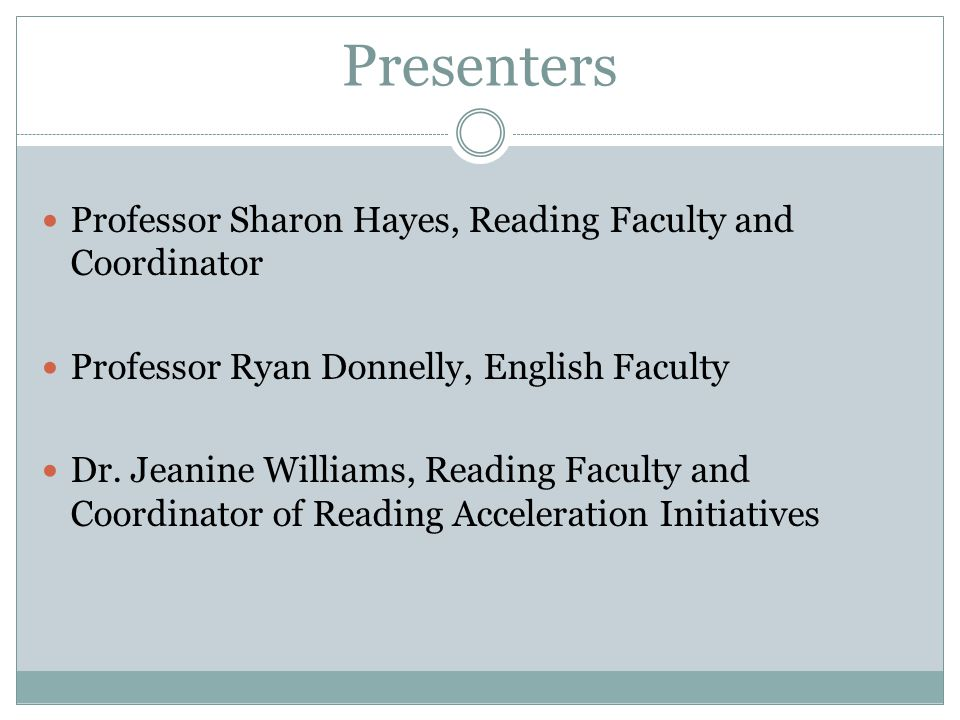 Presenters Professor Sharon Hayes, Reading Faculty and Coordinator