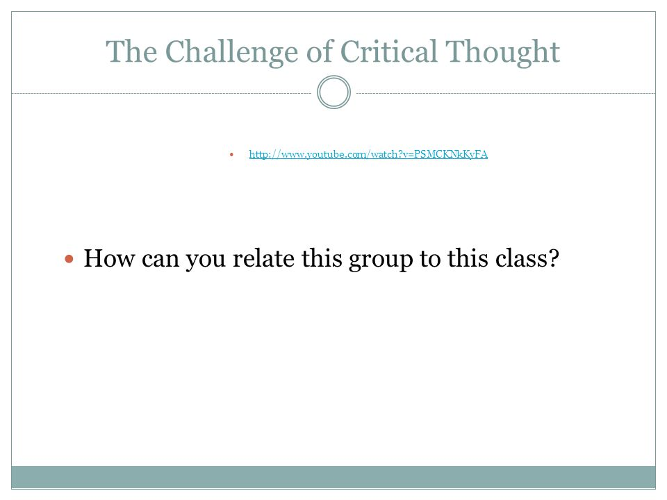 The Challenge of Critical Thought