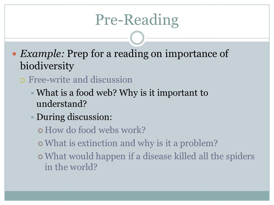 Pre-Reading Example: Prep for a reading on importance of biodiversity