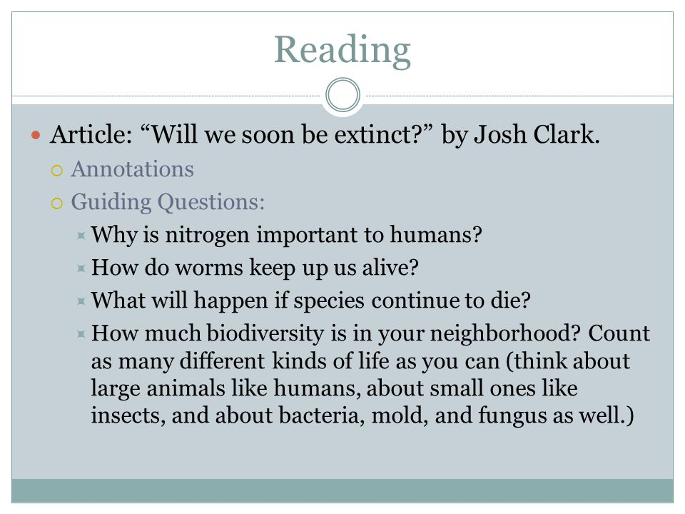 Reading Article: Will we soon be extinct by Josh Clark. Annotations