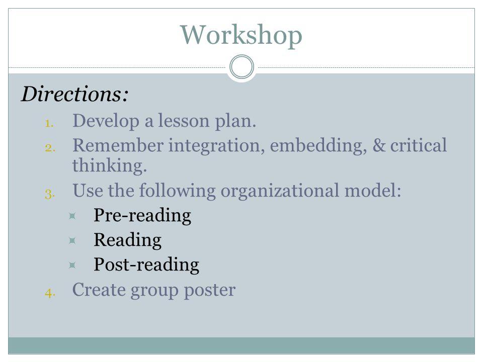 Workshop Directions: Develop a lesson plan.