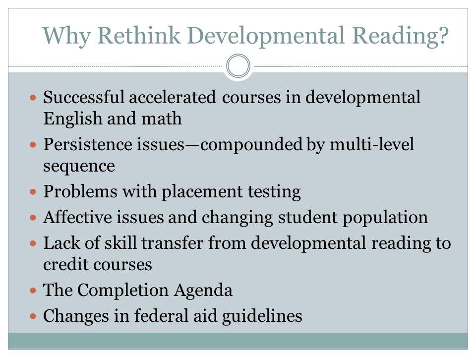 Why Rethink Developmental Reading