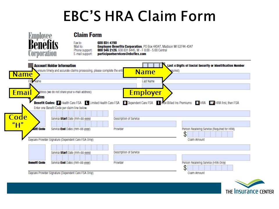 EBC'S HRA Claim Form Name Name Email Employer Code H