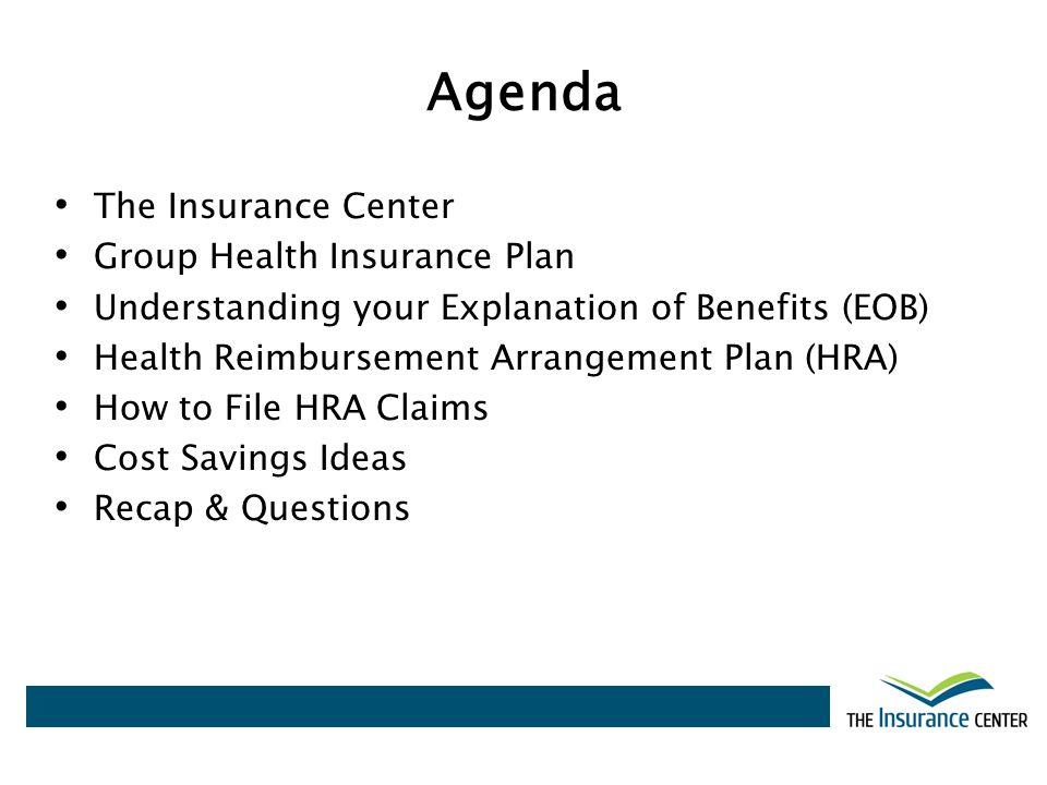 Agenda The Insurance Center Group Health Insurance Plan