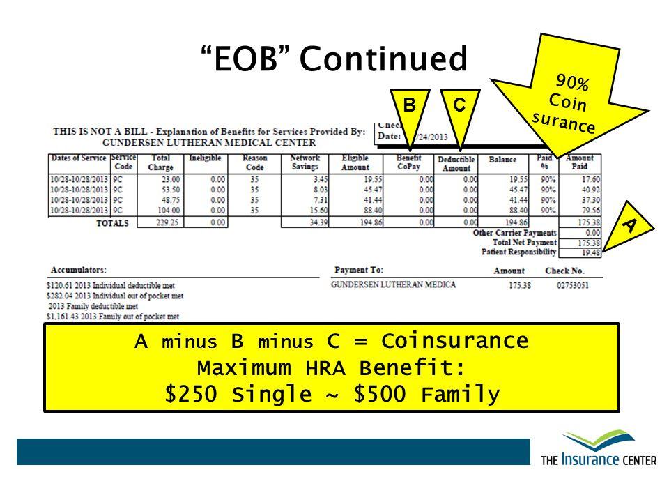 A minus B minus C = Coinsurance