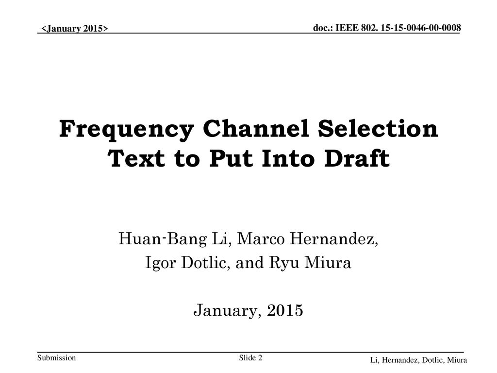 Frequency Channel Selection Text to Put Into Draft