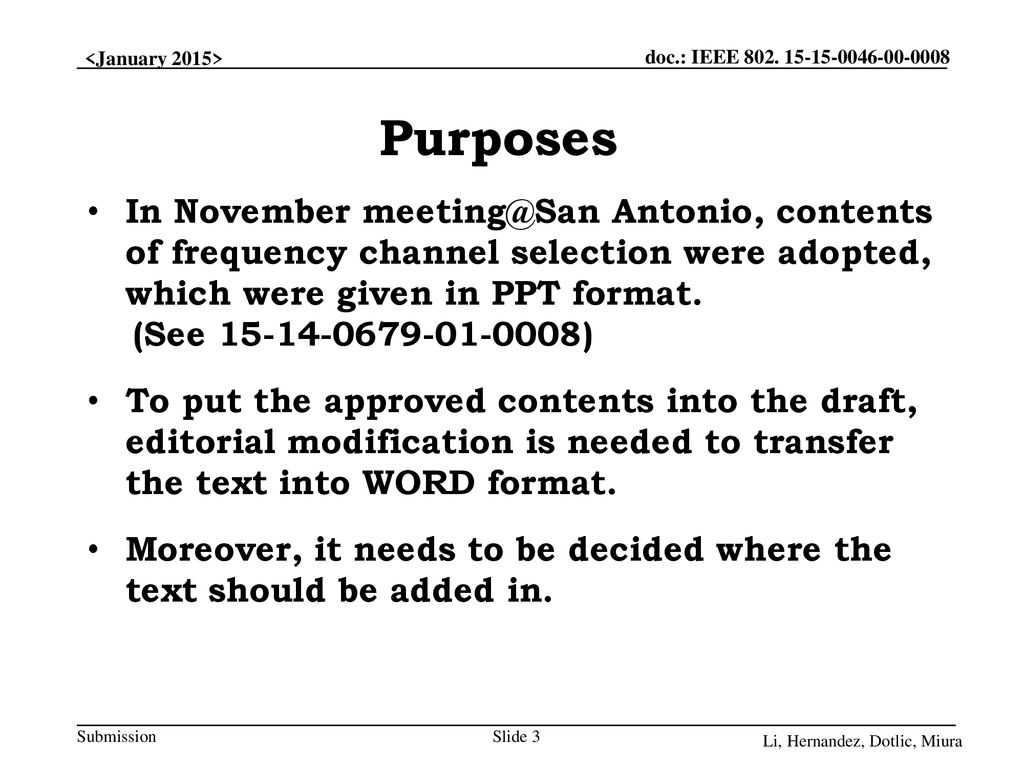 Purposes In November Antonio, contents of frequency channel selection were adopted, which were given in PPT format.