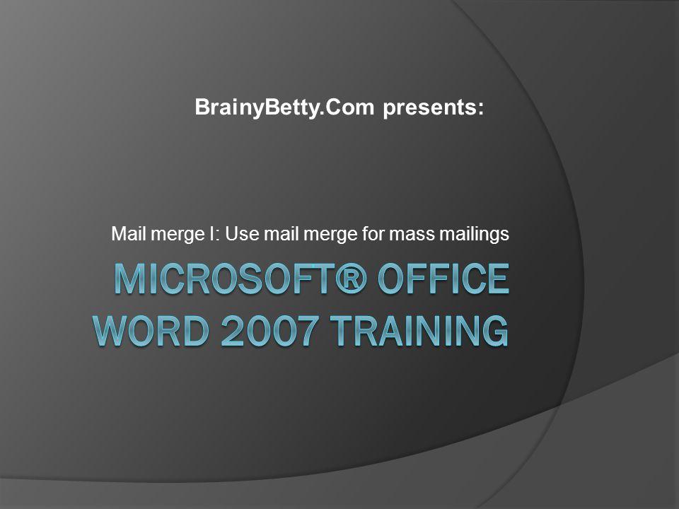 Microsoft® Office Word 2007 Training