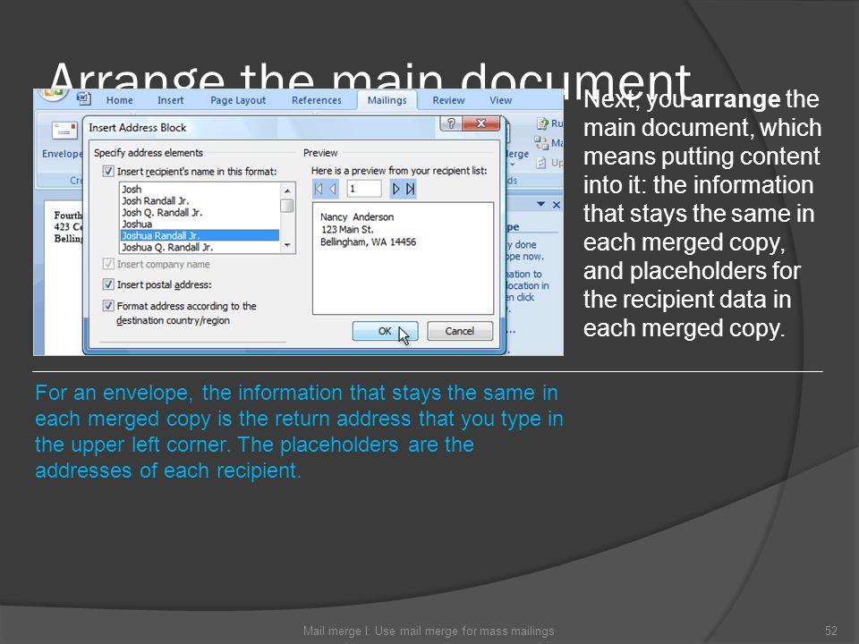 Arrange the main document