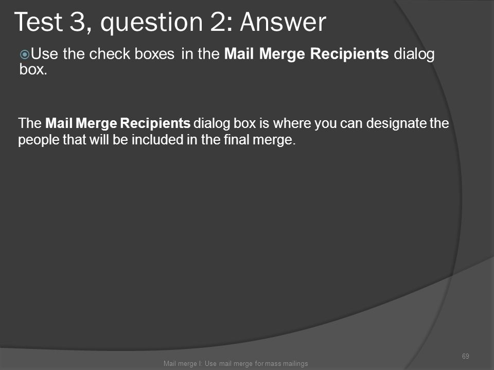 Mail merge I: Use mail merge for mass mailings