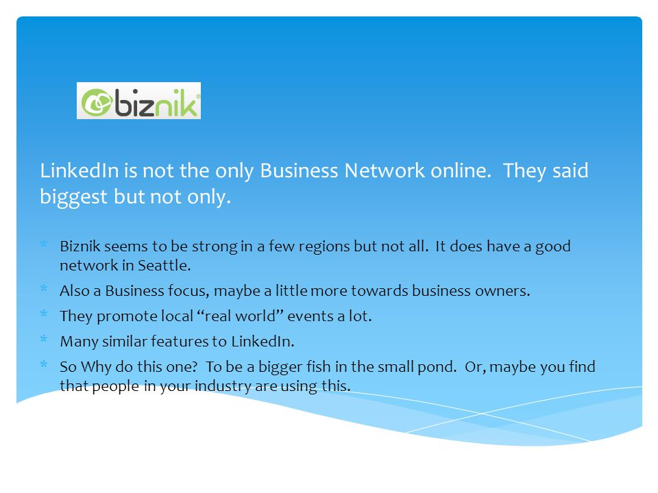 LinkedIn is not the only Business Network online