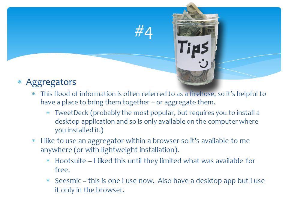 #4 Aggregators.