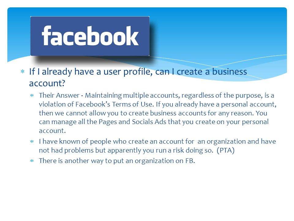 If I already have a user profile, can I create a business account