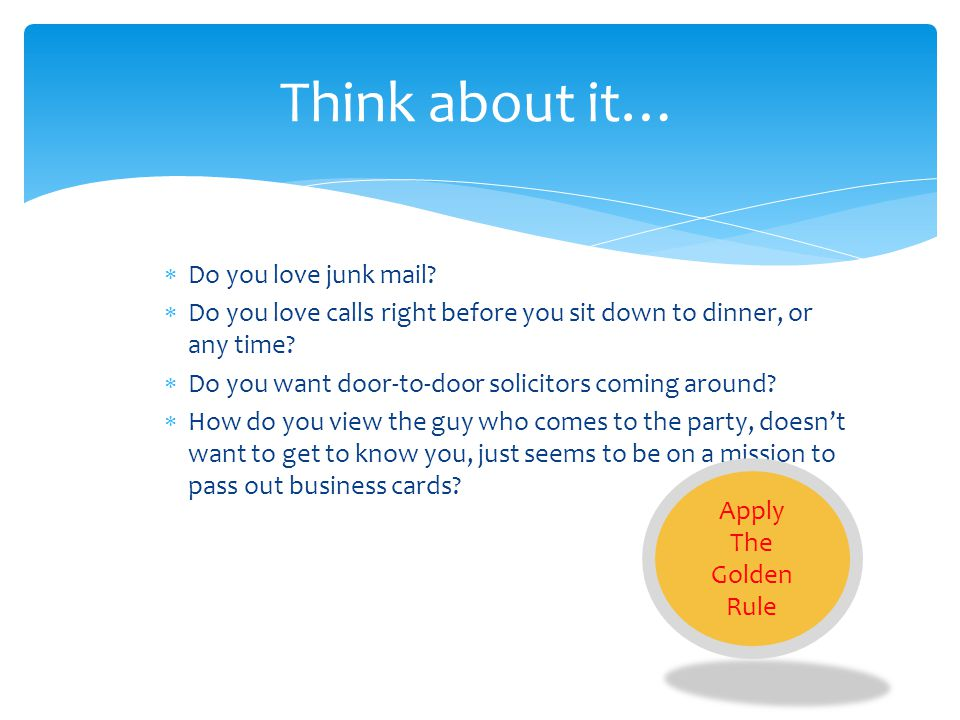 Think about it… Do you love junk mail