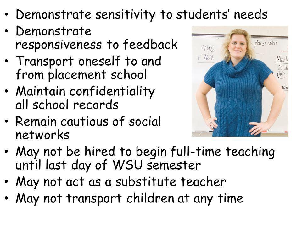 Demonstrate sensitivity to students' needs