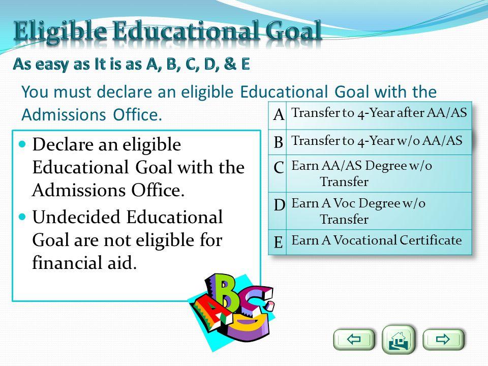 Eligible Educational Goal