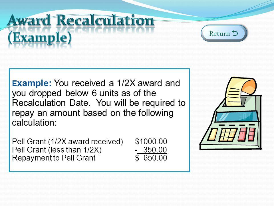 Award Recalculation (Example)