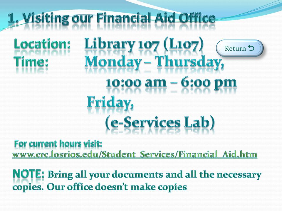 1. Visiting our Financial Aid Office