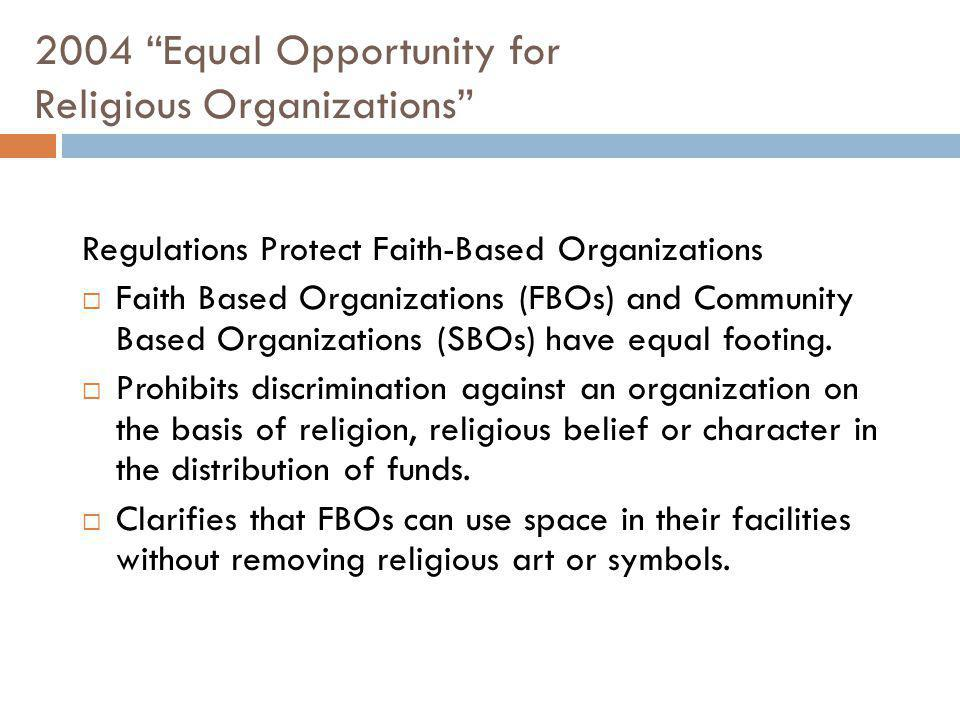 2004 Equal Opportunity for Religious Organizations