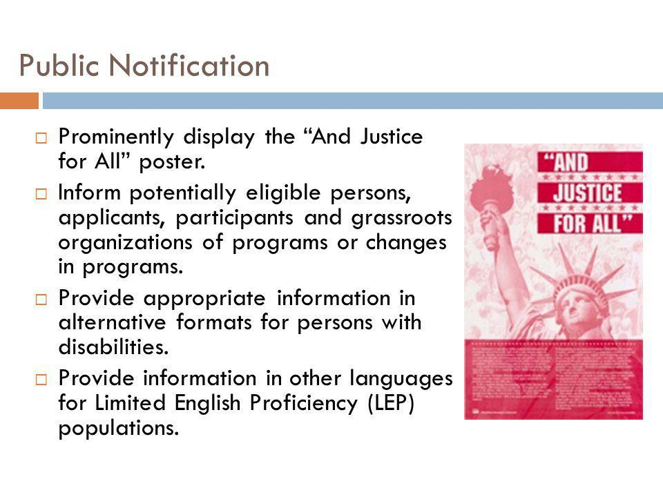Public Notification Prominently display the And Justice for All poster.