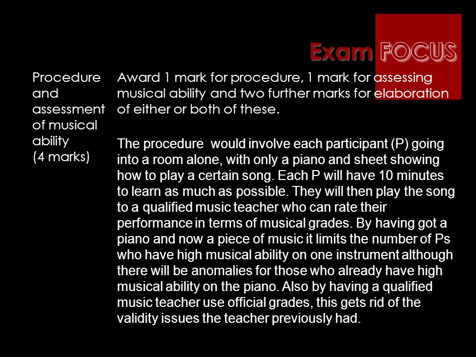 Exam FOCUS Procedure and assessment of musical ability (4 marks)