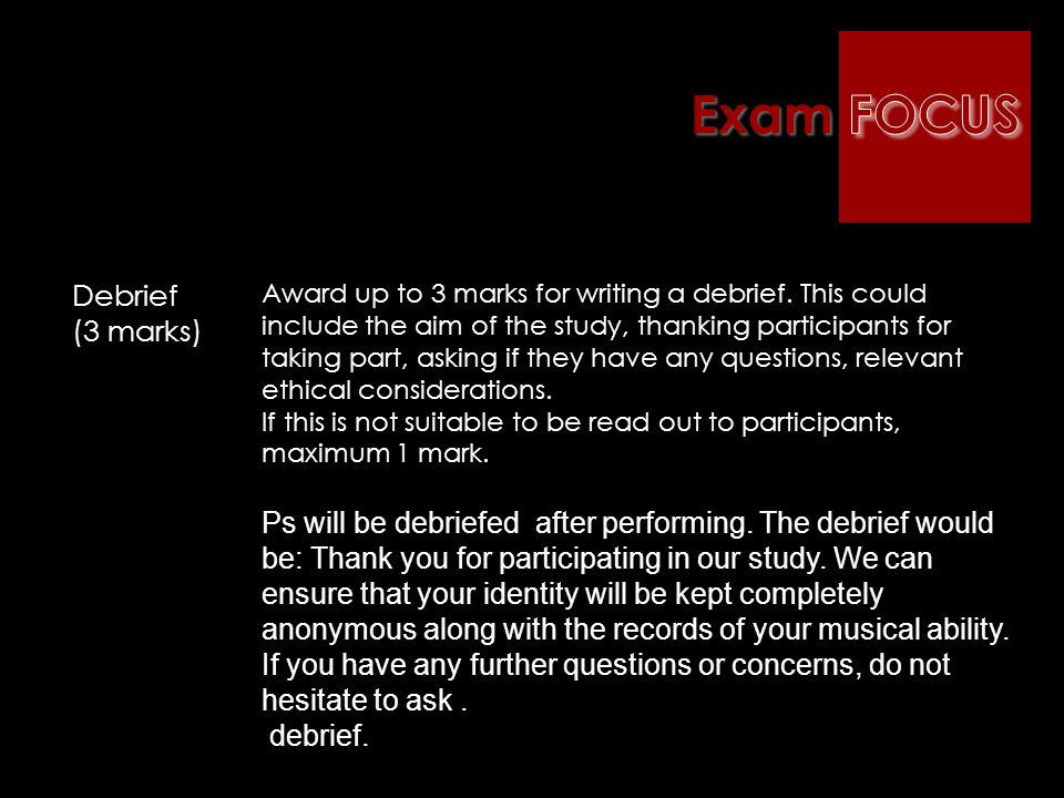 Exam FOCUS Debrief (3 marks)