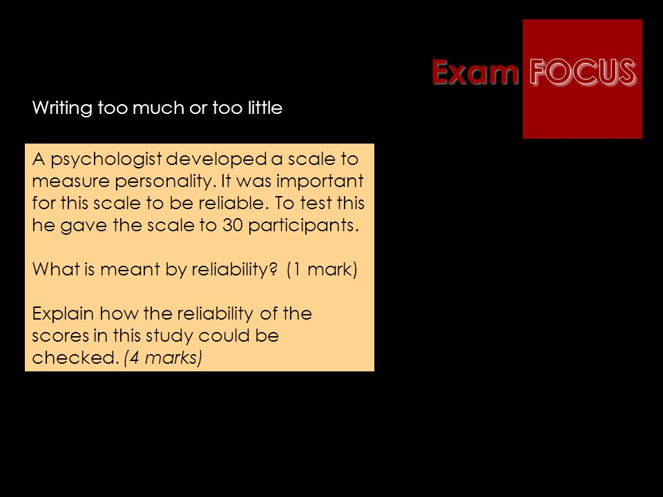 Exam FOCUS Writing too much or too little