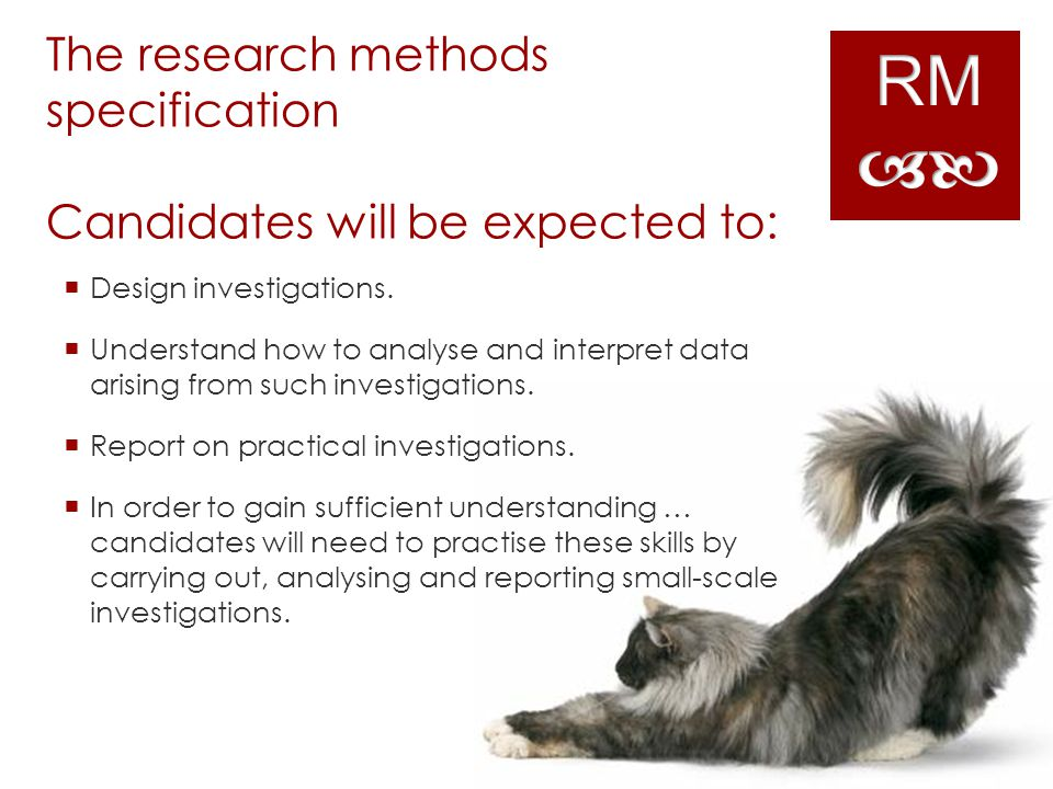 The research methods specification Candidates will be expected to: