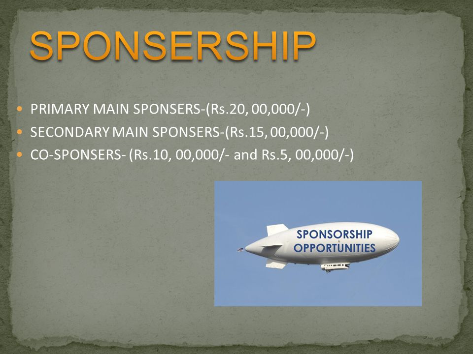 SPONSERSHIP PRIMARY MAIN SPONSERS-(Rs.20, 00,000/-)