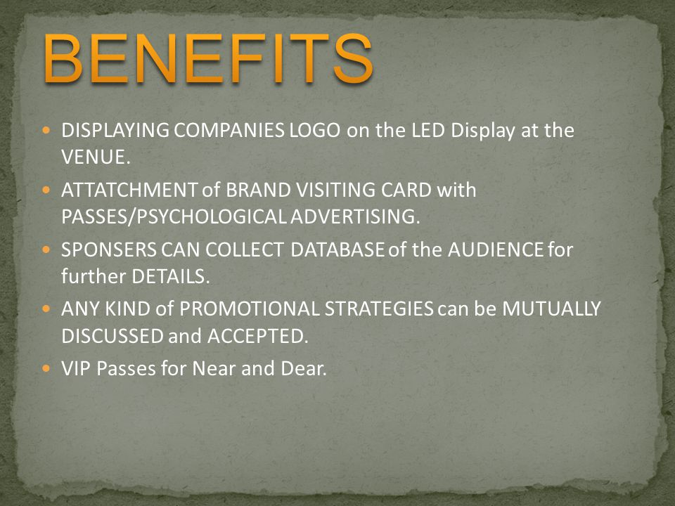 BENEFITS DISPLAYING COMPANIES LOGO on the LED Display at the VENUE.