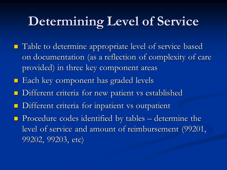 Determining Level of Service