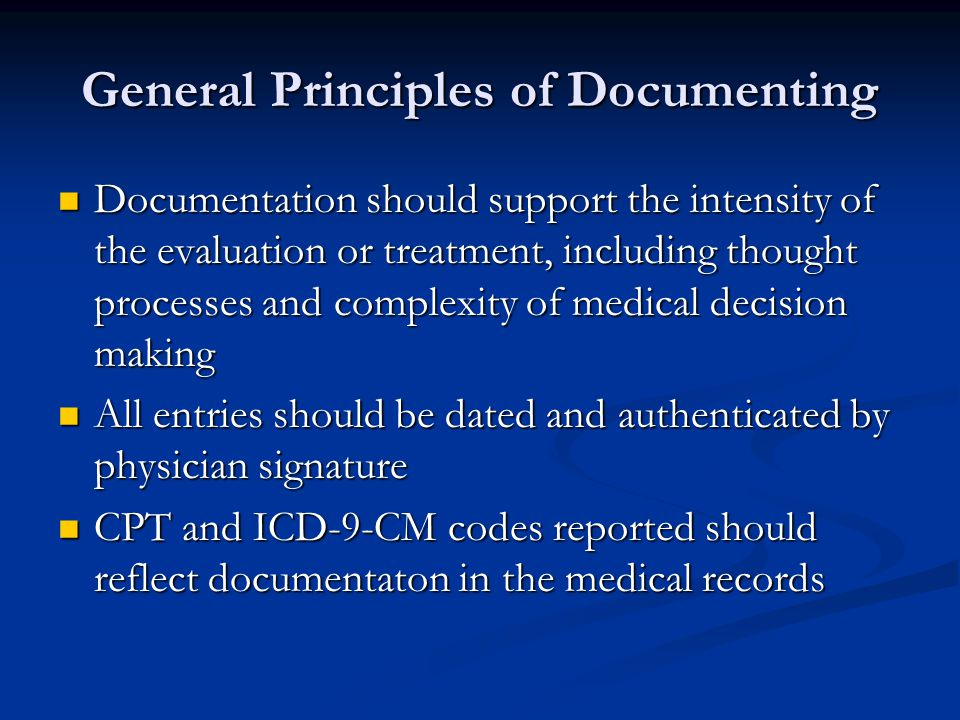 General Principles of Documenting