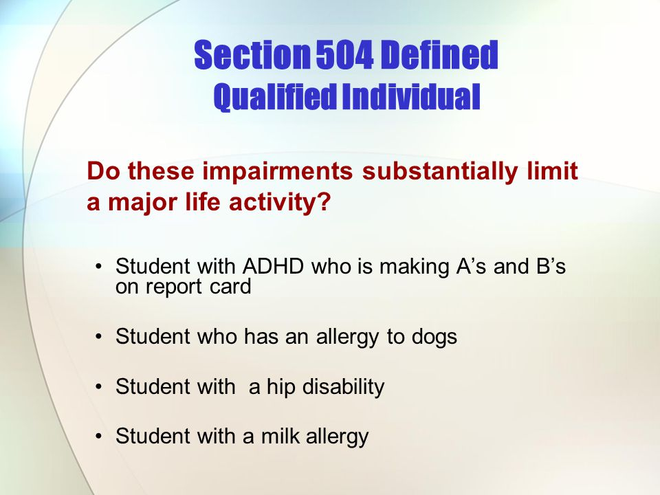 Section 504 Defined Qualified Individual