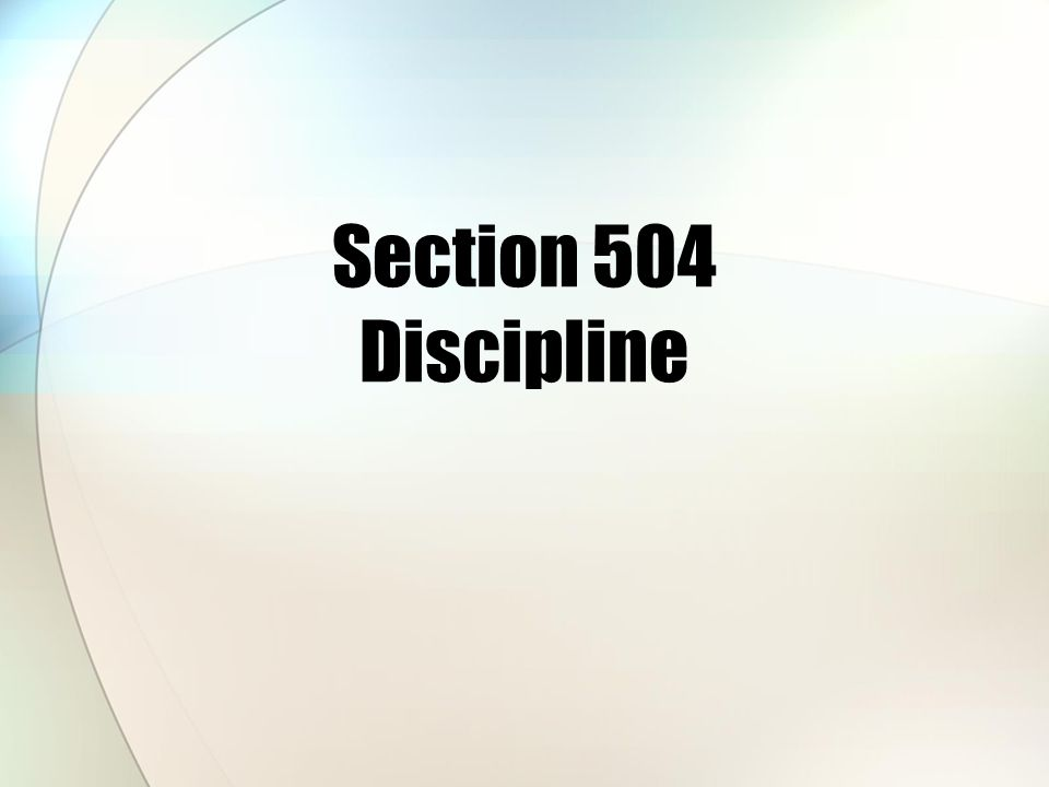 Section 504 Discipline