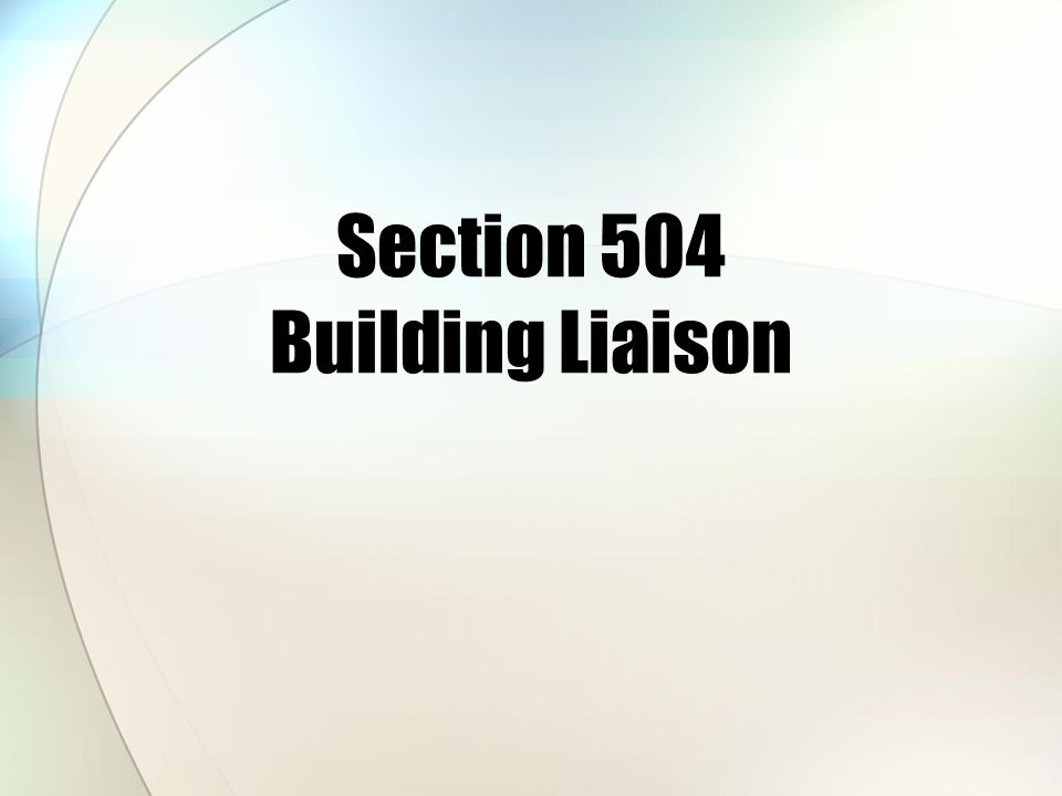 Section 504 Building Liaison