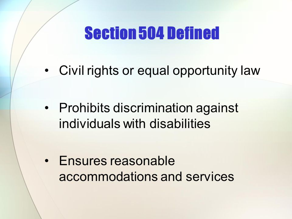 Section 504 Defined Civil rights or equal opportunity law