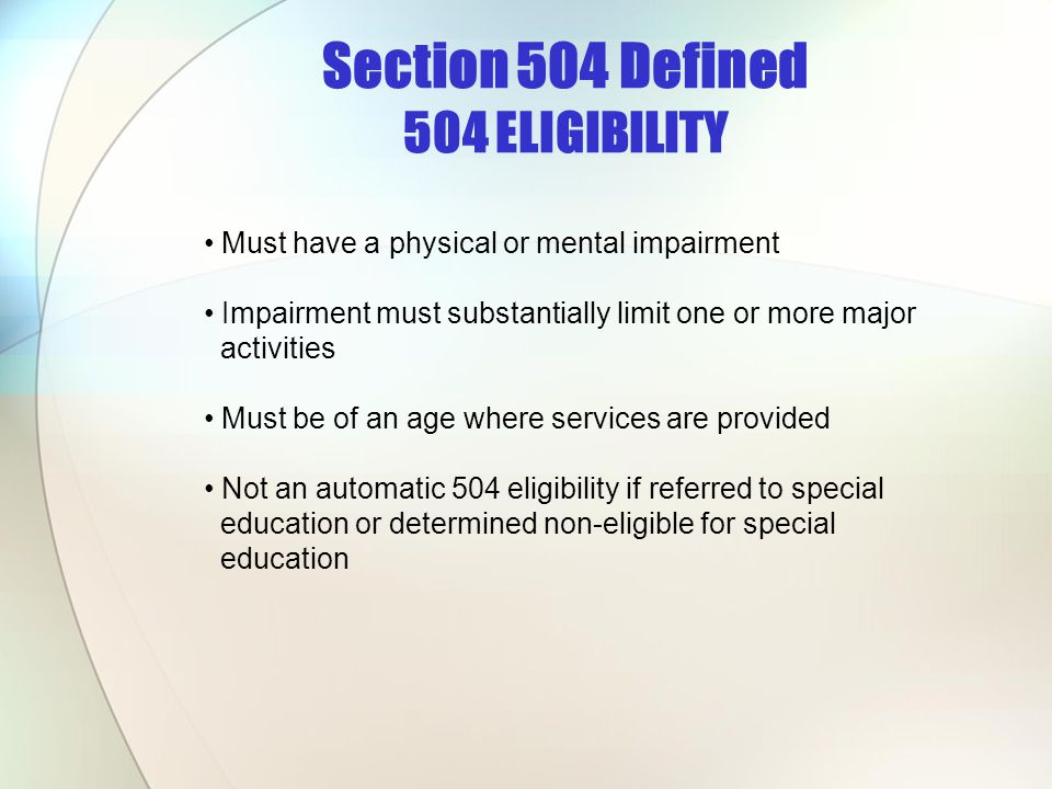 Section 504 Defined 504 ELIGIBILITY