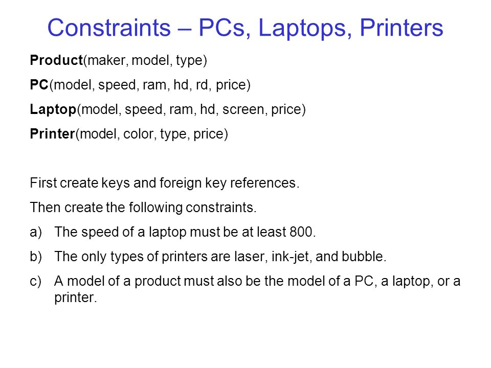 Constraints – PCs, Laptops, Printers