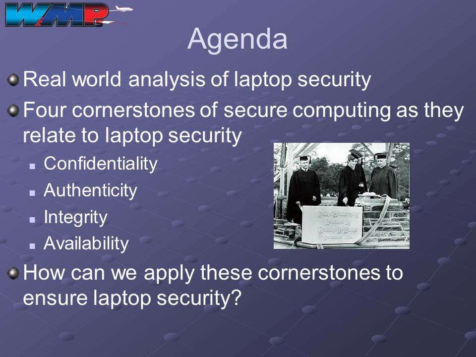Agenda Real world analysis of laptop security