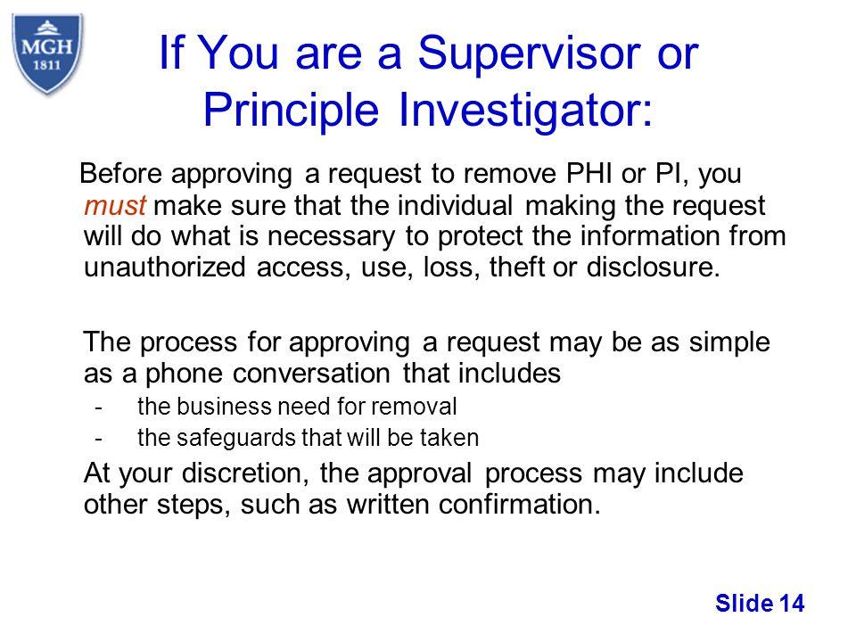 If You are a Supervisor or Principle Investigator: